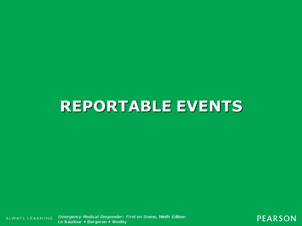 REPORTABLE EVENTS