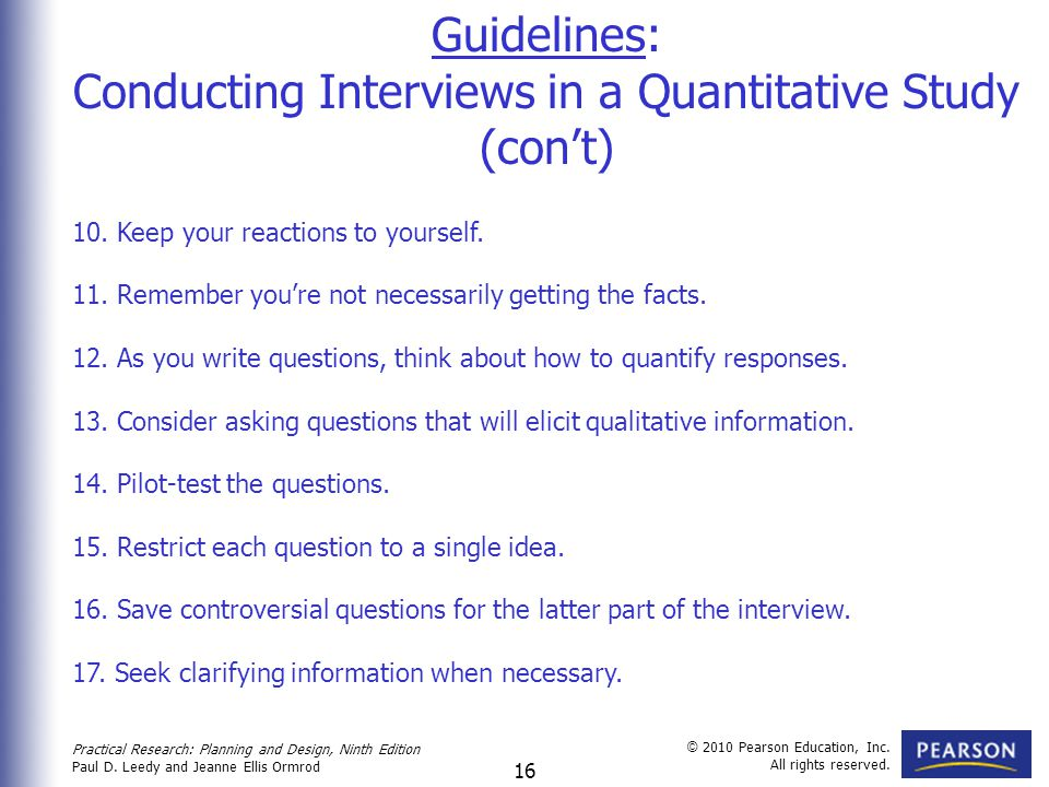 Conducting Interviews in a Quantitative Study (con't)