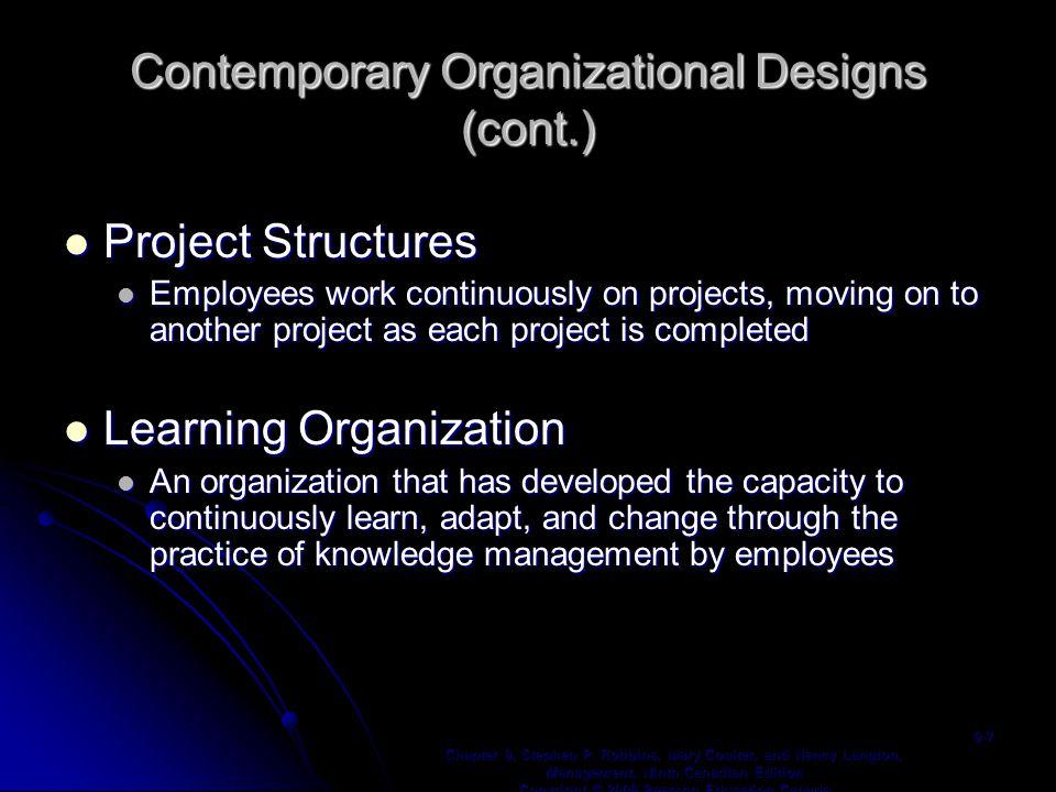 Contemporary Organizational Designs (cont.)