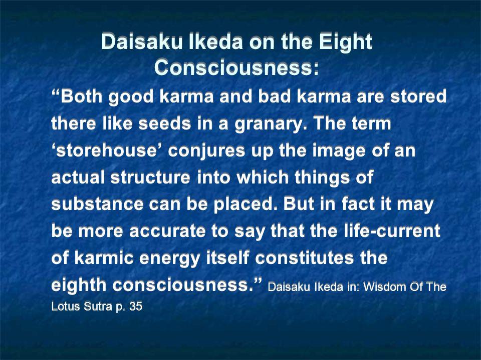 Daisaku Ikeda on the Eight Consciousness: