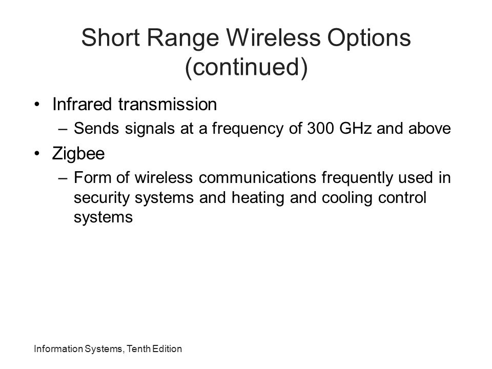 Short Range Wireless Options (continued)