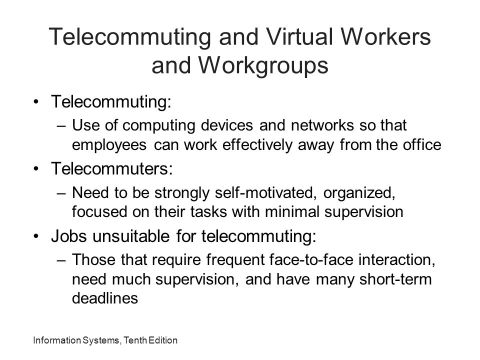 Telecommuting and Virtual Workers and Workgroups