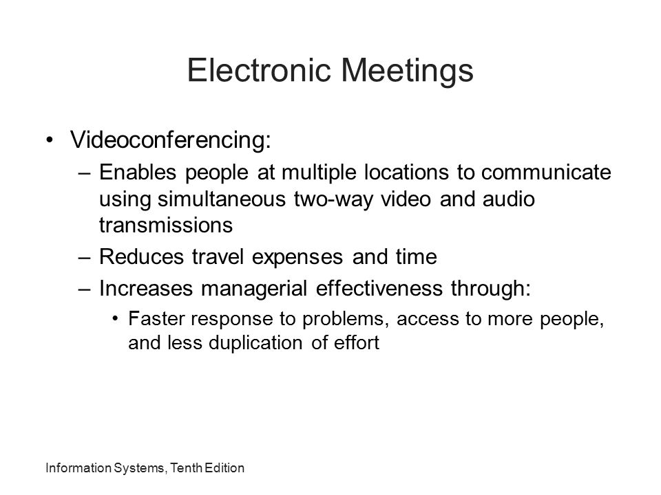 Electronic Meetings Videoconferencing: