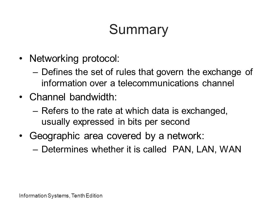 Summary Networking protocol: Channel bandwidth:
