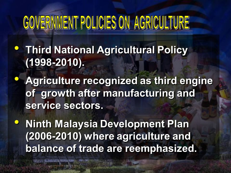 GOVERNMENT POLICIES ON AGRICULTURE
