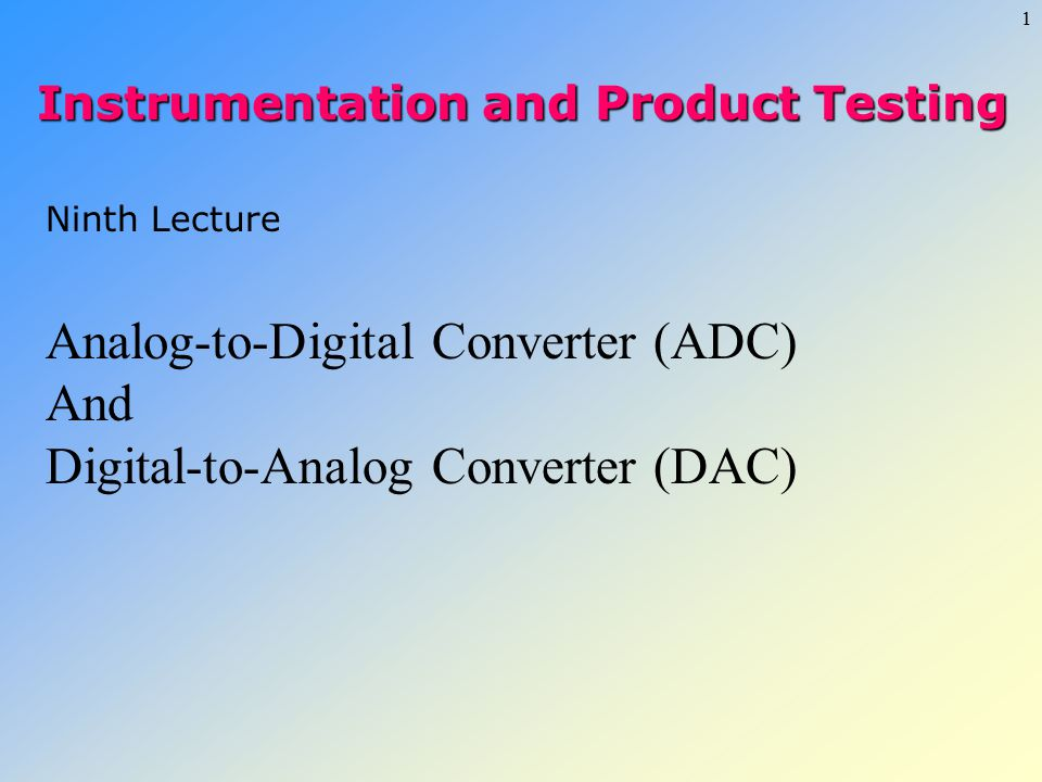 Analog-to-Digital Converter (ADC) And
