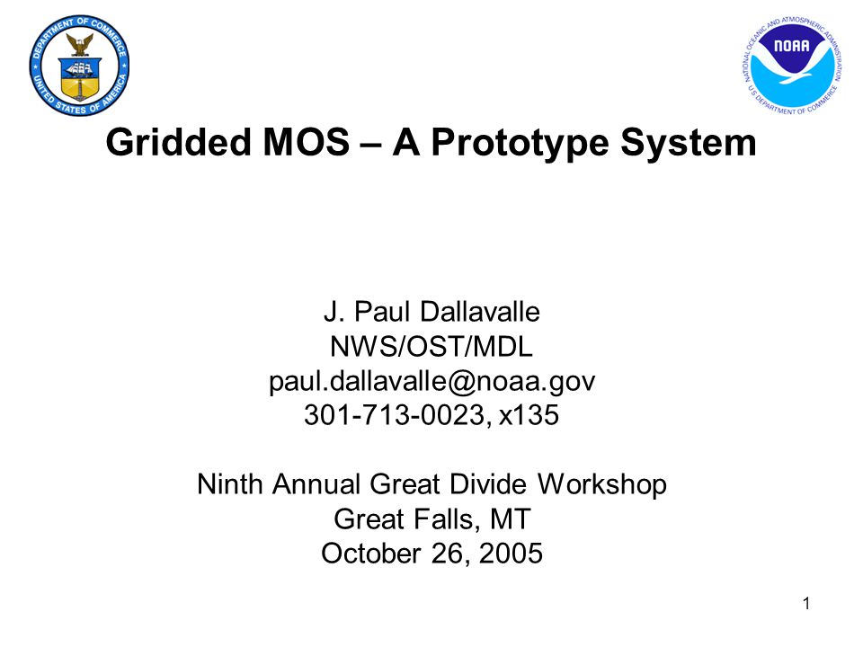 Gridded MOS – A Prototype System