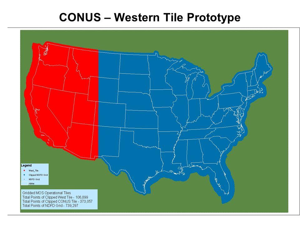 CONUS – Western Tile Prototype