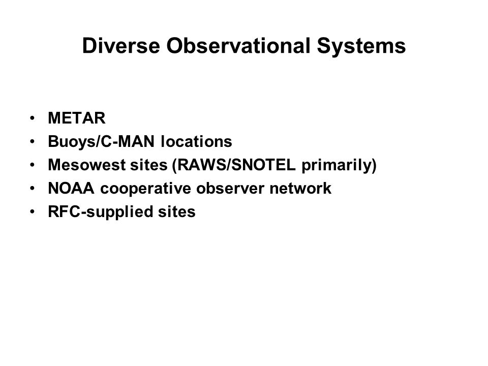 Diverse Observational Systems