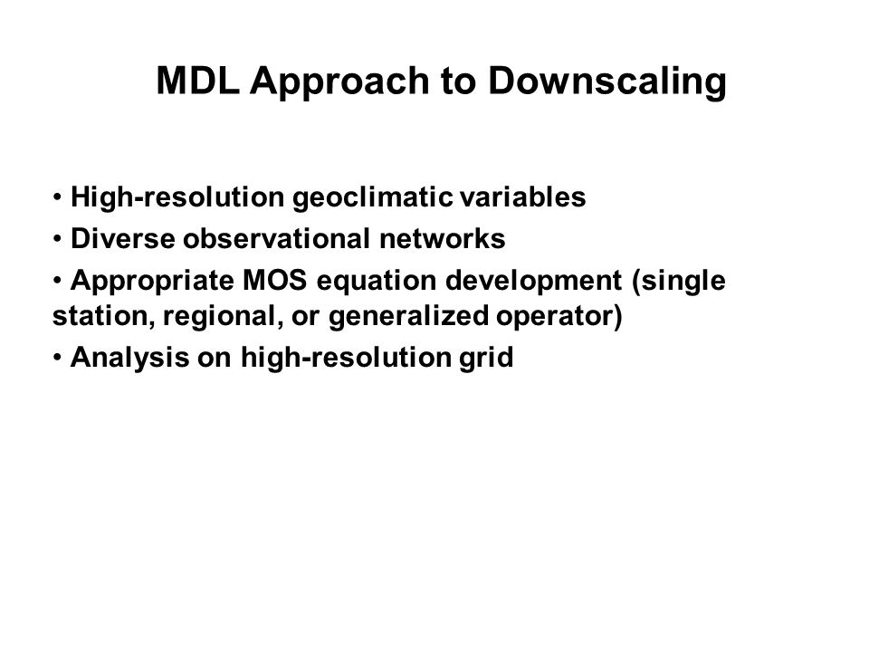 MDL Approach to Downscaling