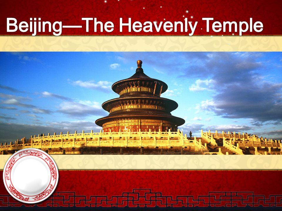 Beijing—The Heavenly Temple