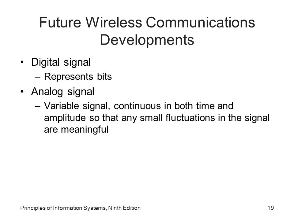 Future Wireless Communications Developments
