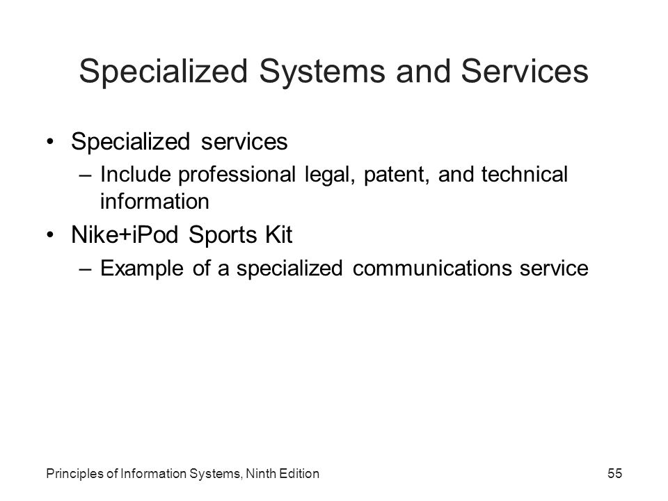 Specialized Systems and Services