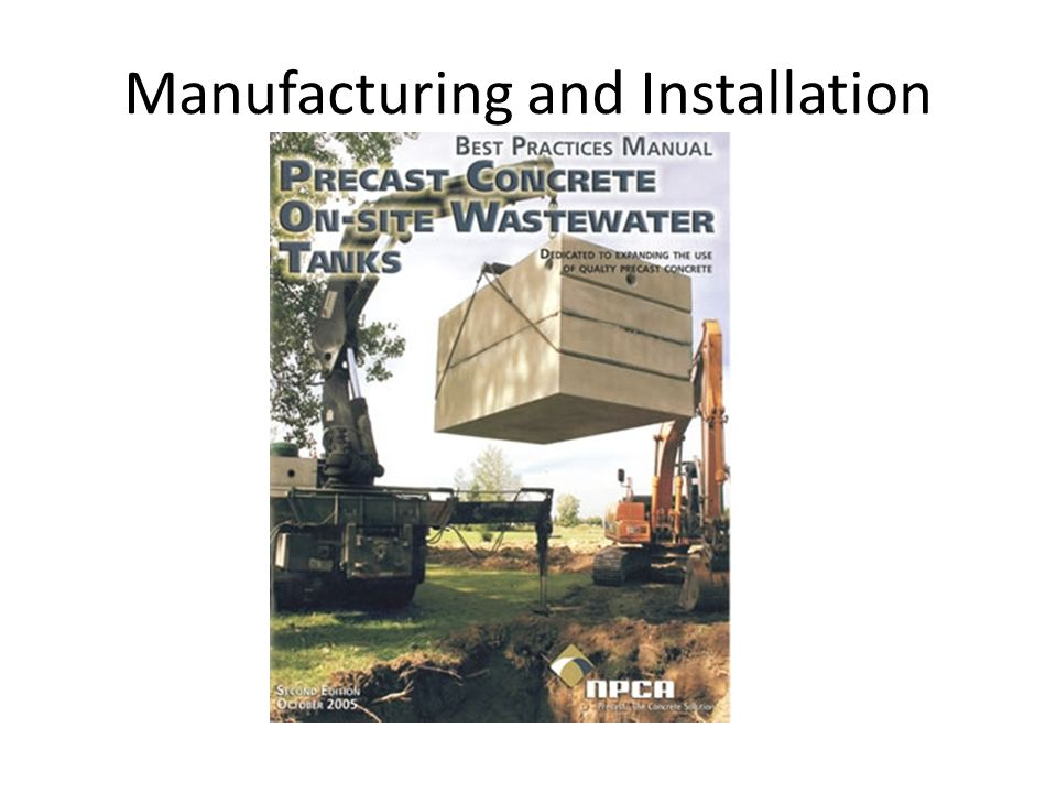 Manufacturing and Installation