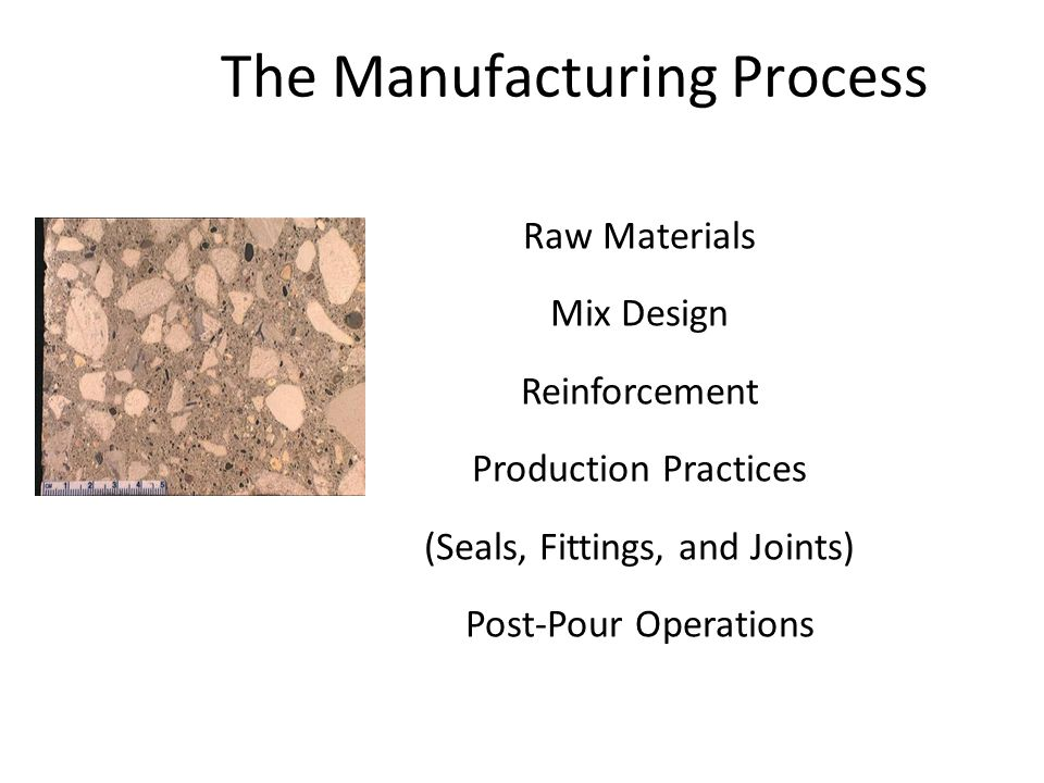 The Manufacturing Process