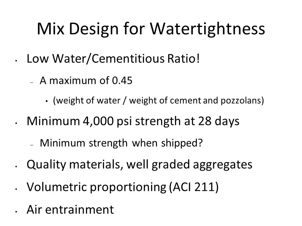 Mix Design for Watertightness