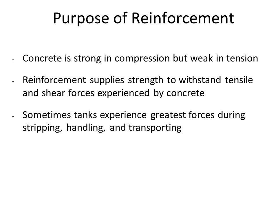 Purpose of Reinforcement