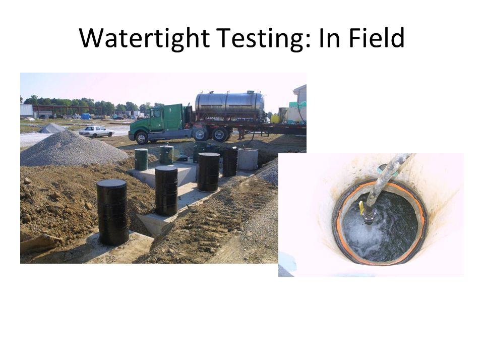Watertight Testing: In Field