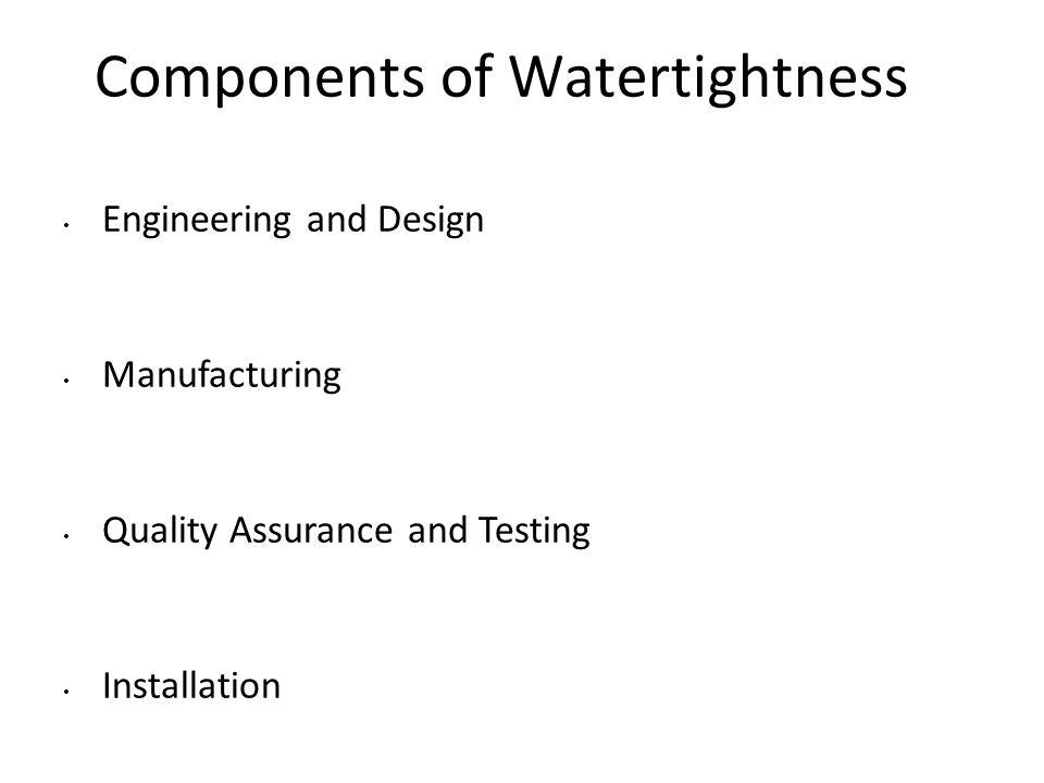 Components of Watertightness