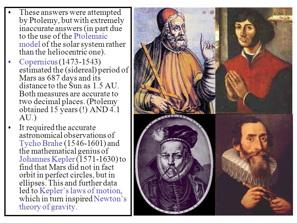 These answers were attempted by Ptolemy, but with extremely inaccurate answers (in part due to the use of the Ptolemaic model of the solar system rather than the heliocentric one).