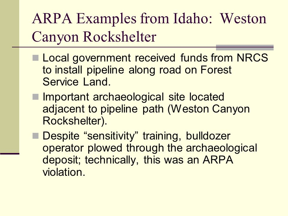 ARPA Examples from Idaho: Weston Canyon Rockshelter