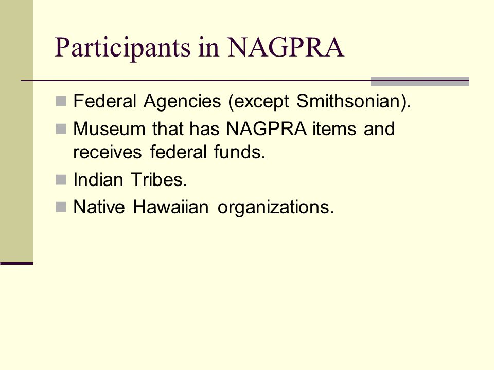 Participants in NAGPRA