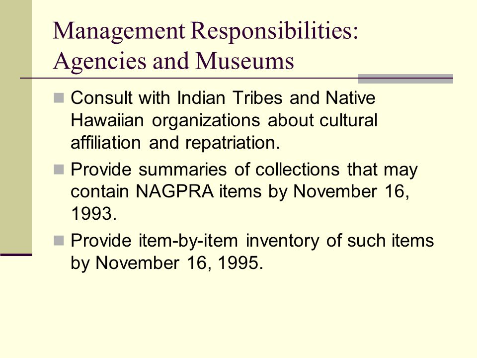 Management Responsibilities: Agencies and Museums