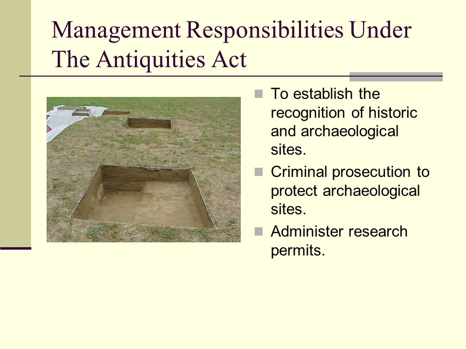 Management Responsibilities Under The Antiquities Act