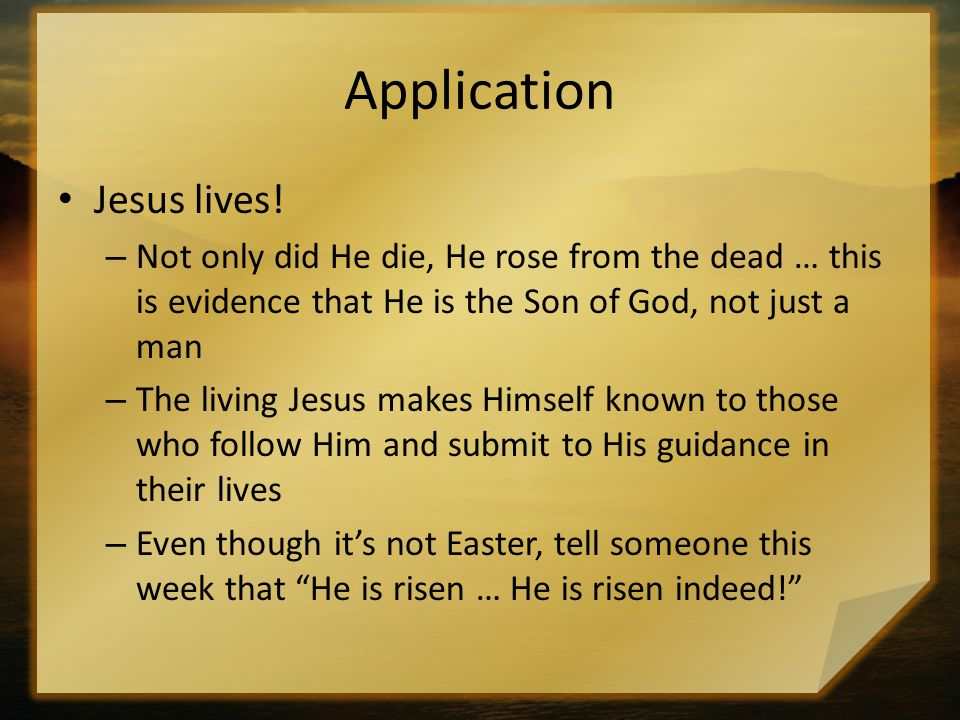 Application Jesus lives!