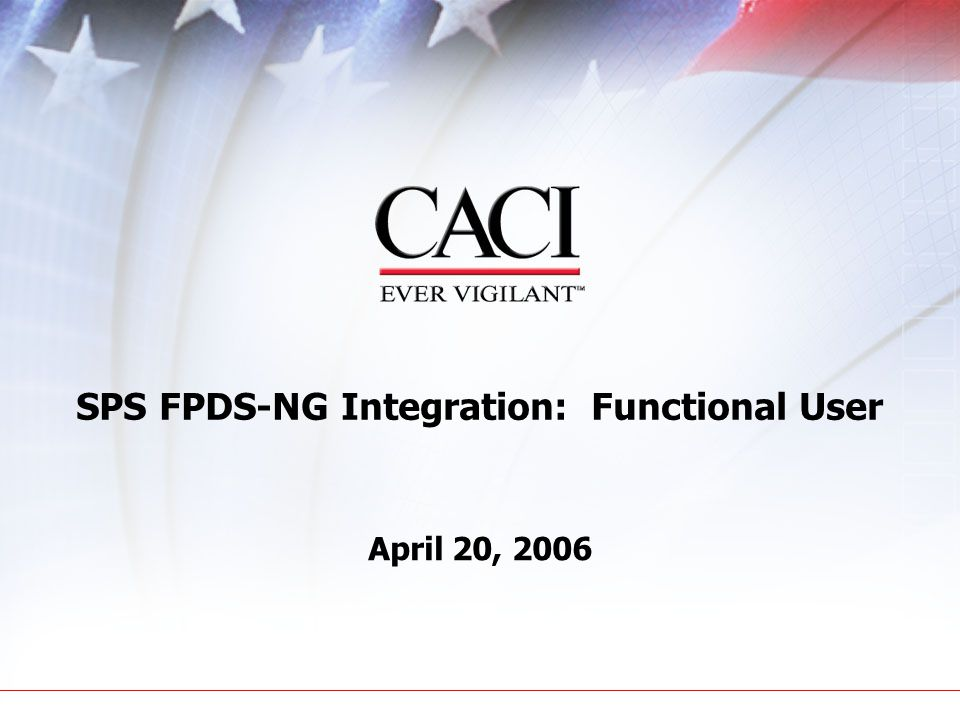 SPS FPDS-NG Integration: Functional User