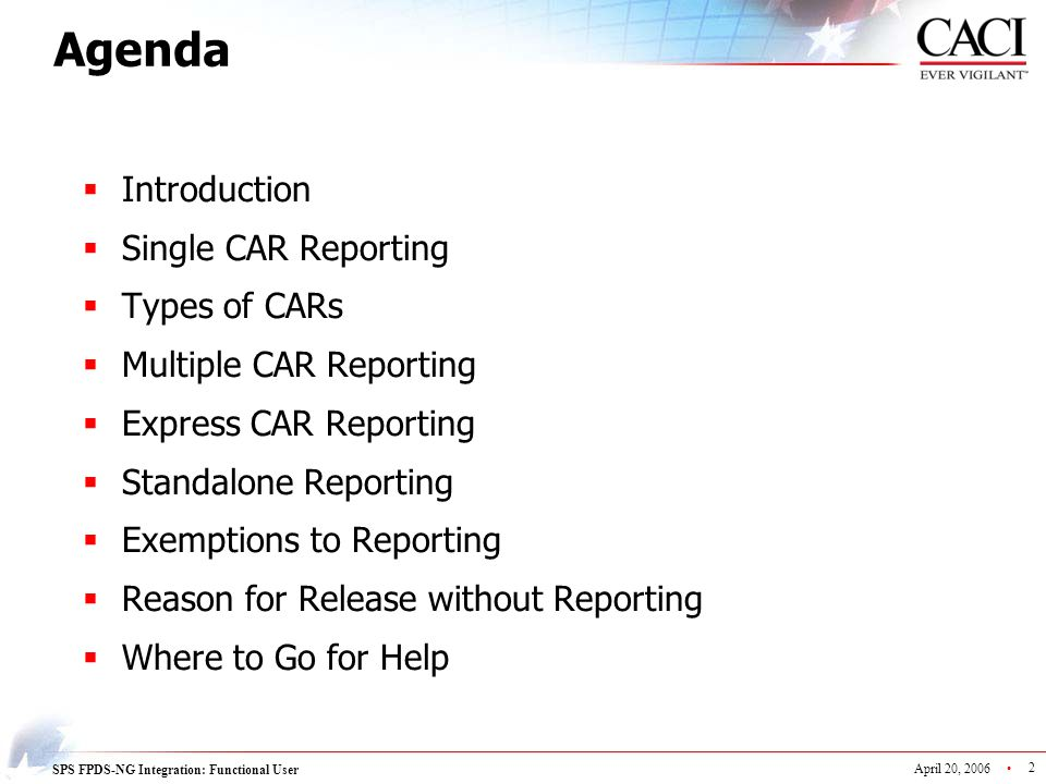 Agenda Introduction Single CAR Reporting Types of CARs