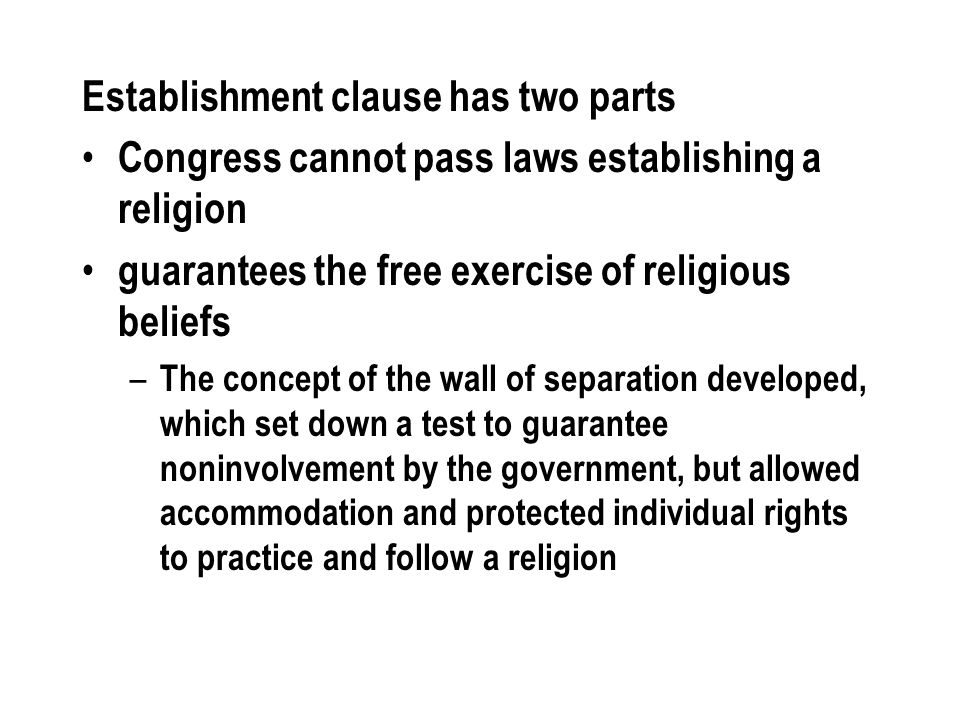 Establishment clause has two parts