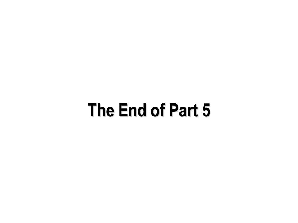 The End of Part 5