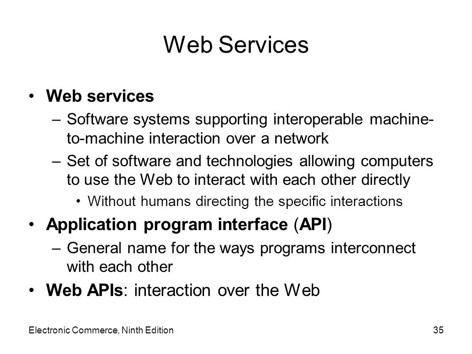 Web Services Web services Application program interface (API)