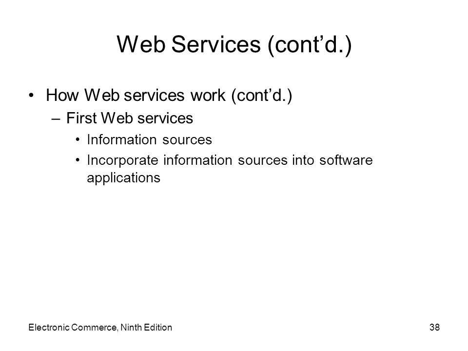 Web Services (cont'd.) How Web services work (cont'd.)