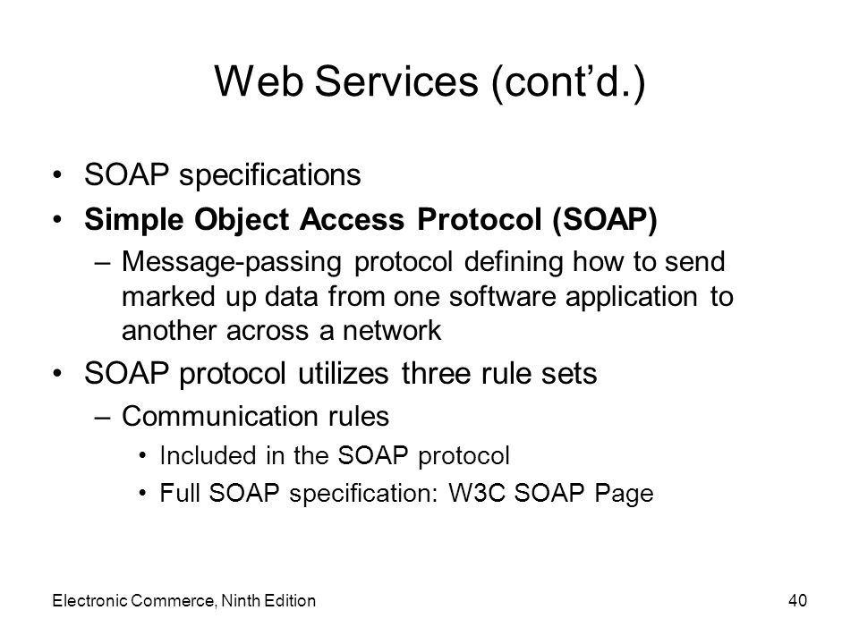 Web Services (cont'd.) SOAP specifications