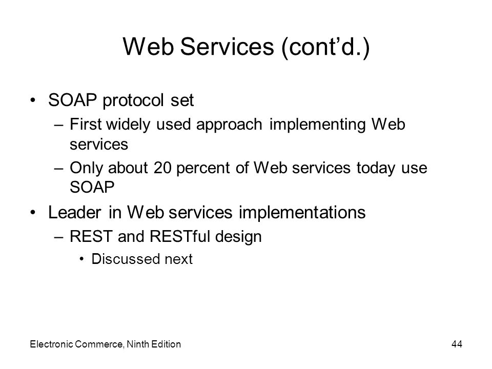 Web Services (cont'd.) SOAP protocol set