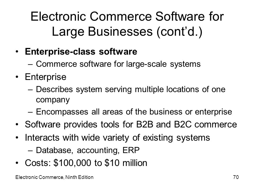 Electronic Commerce Software for Large Businesses (cont'd.)
