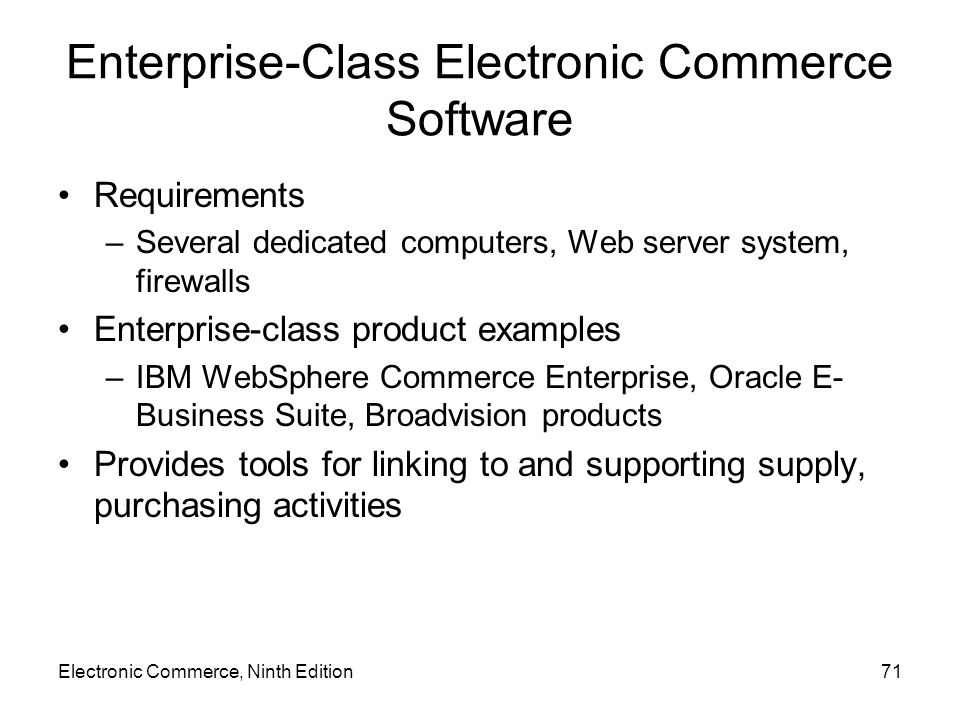 Enterprise-Class Electronic Commerce Software