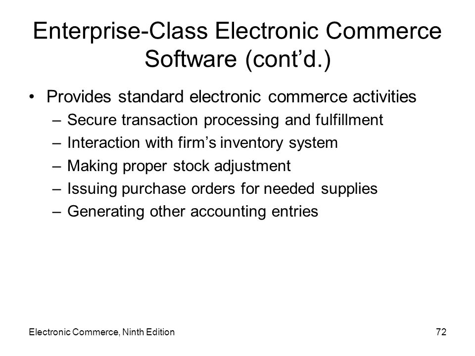 Enterprise-Class Electronic Commerce Software (cont'd.)