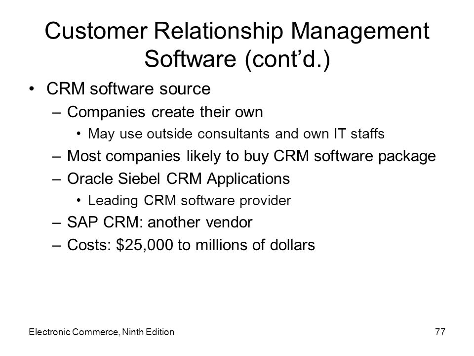 Customer Relationship Management Software (cont'd.)