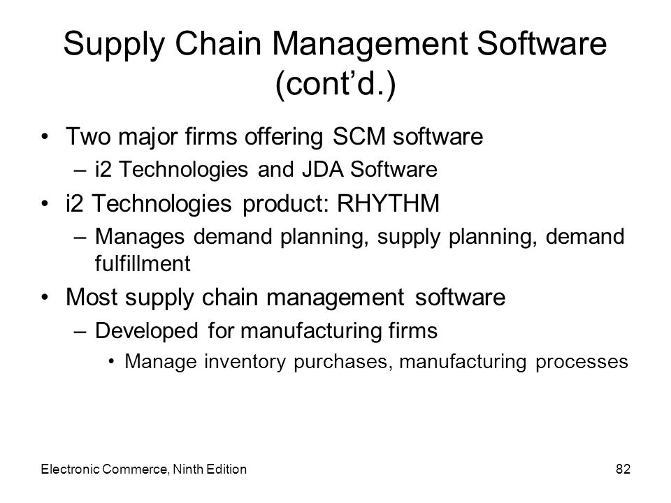 Supply Chain Management Software (cont'd.)