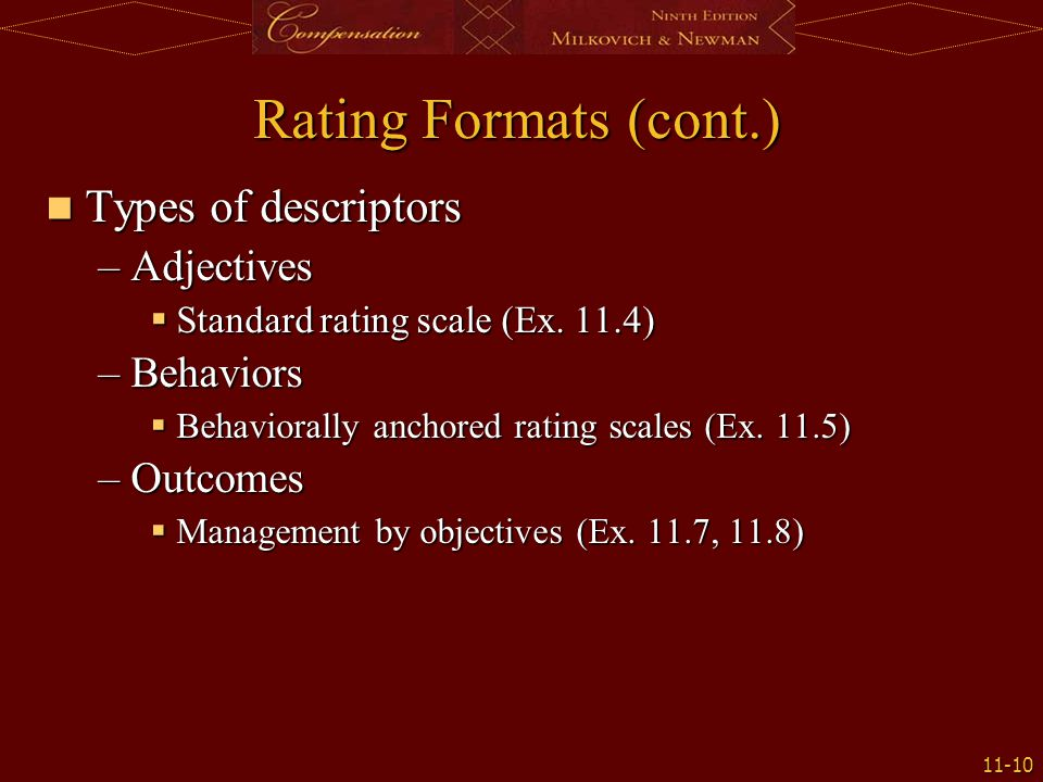 Rating Formats (cont.) Types of descriptors Adjectives Behaviors