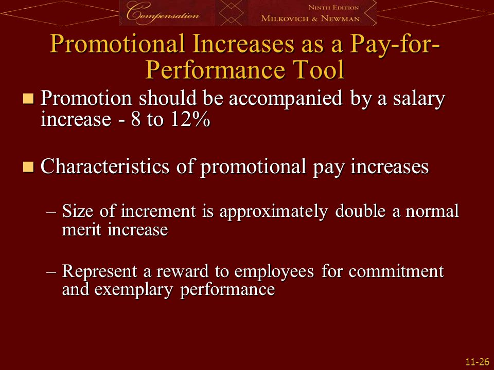 Promotional Increases as a Pay-for-Performance Tool