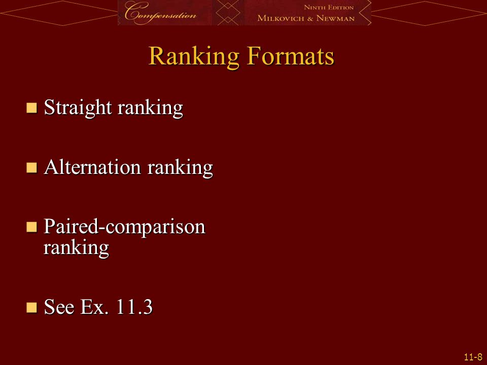 Ranking Formats Straight ranking Alternation ranking
