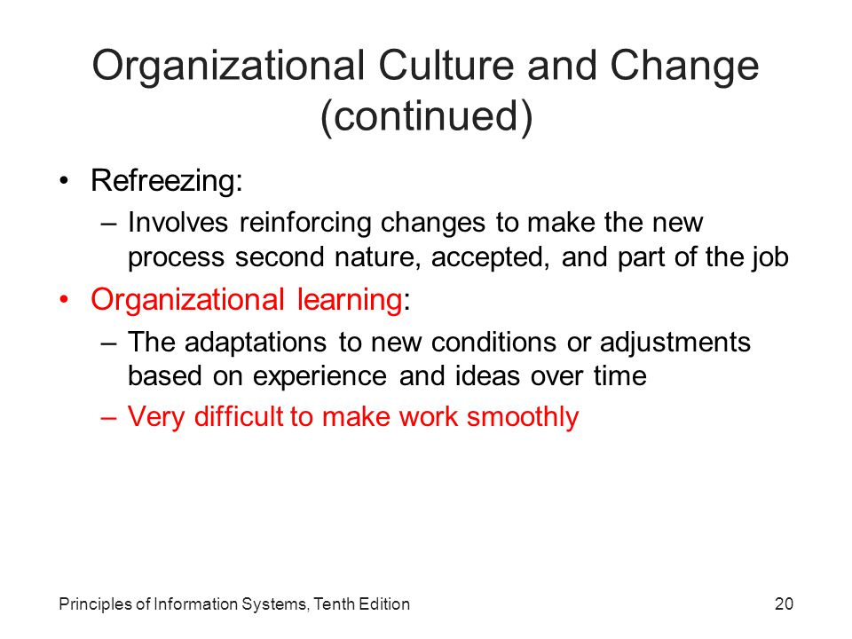 Organizational Culture and Change (continued)