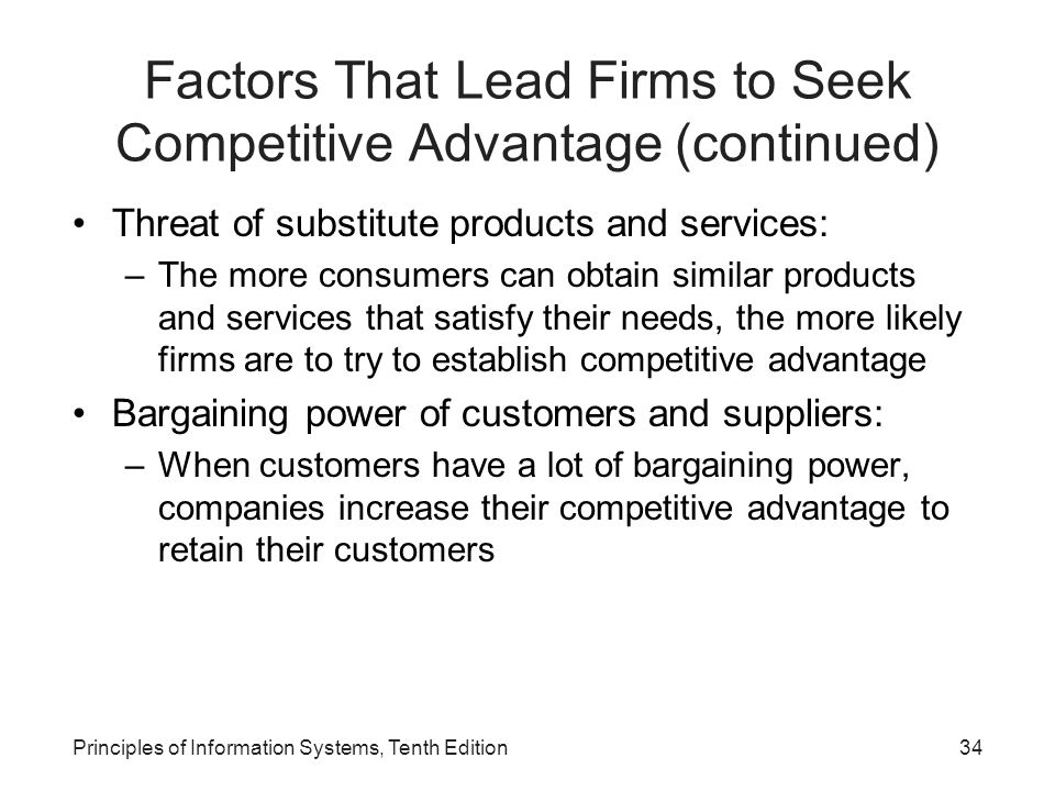 Factors That Lead Firms to Seek Competitive Advantage (continued)