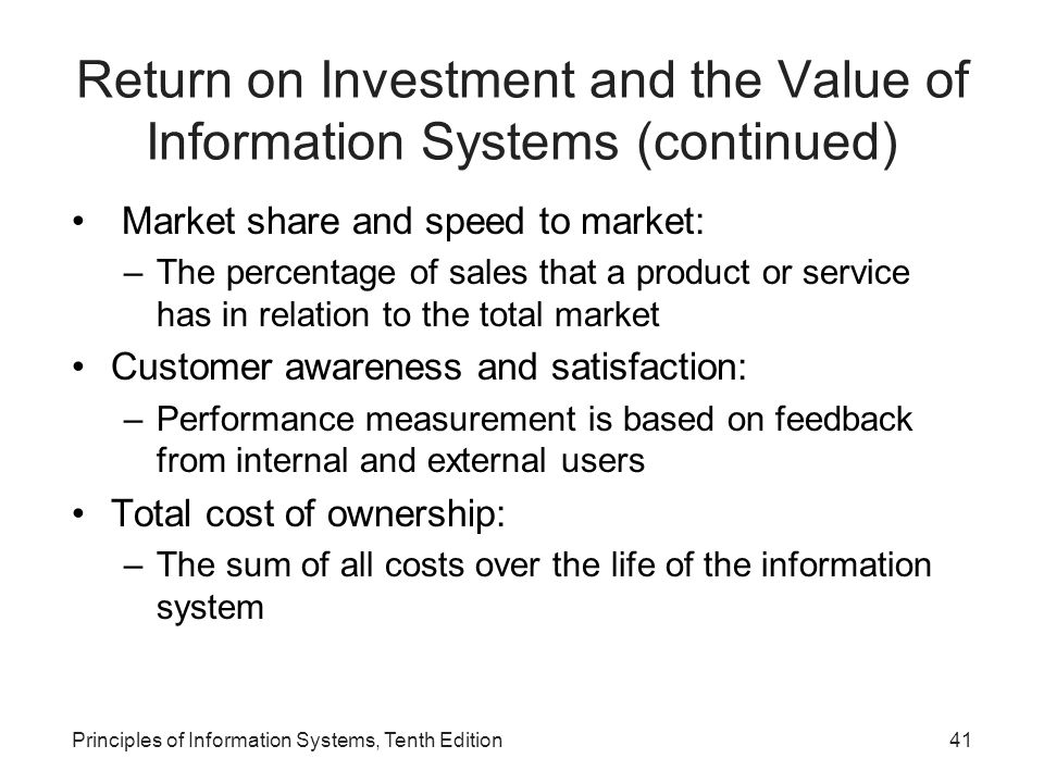 Return on Investment and the Value of Information Systems (continued)