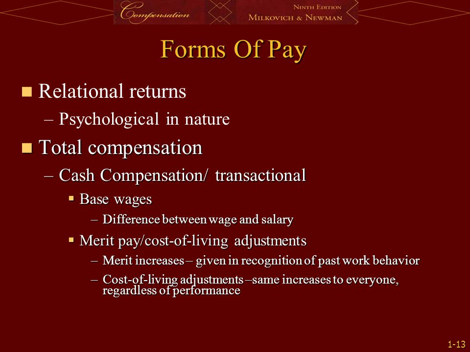 Forms Of Pay Relational returns Total compensation