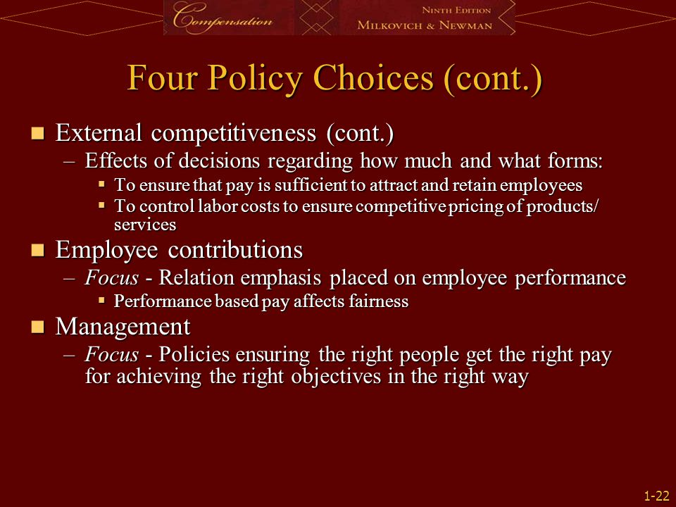 Four Policy Choices (cont.)